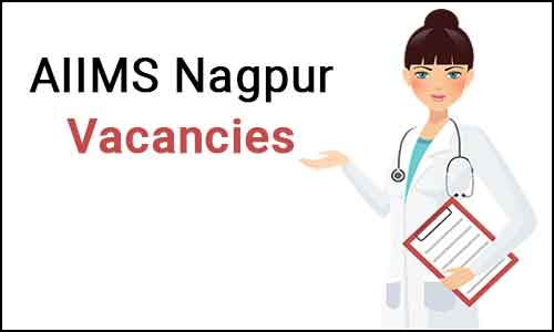 AIIMS Nagpur releases 100 vacancies for Nursing Officers post: Details