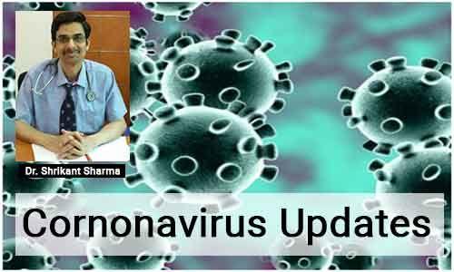 Understanding Coronavirus and its management- Dr Shrikant Sharma
