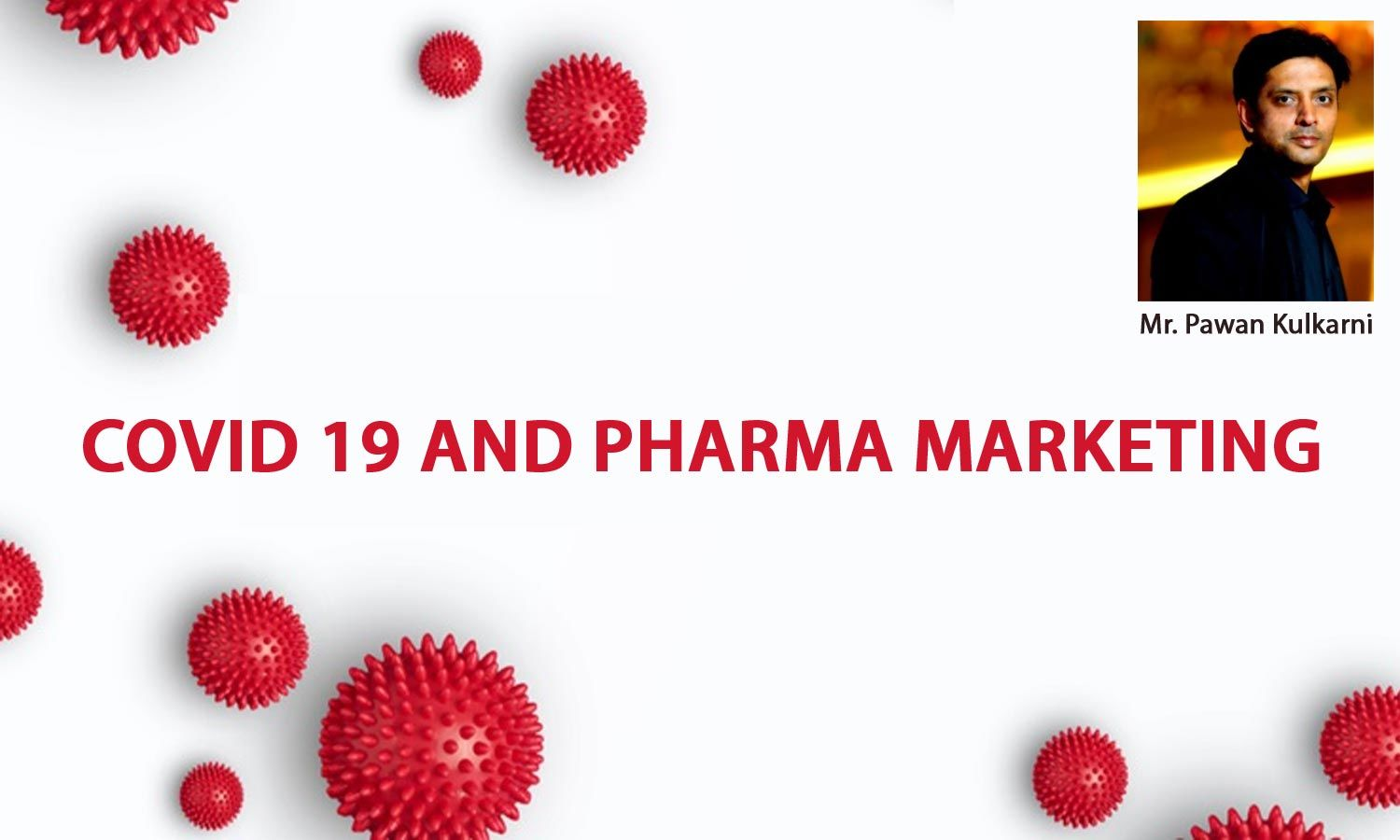 Covid19 & Pharmaceutical Marketing : The 5Cs for the New Normal