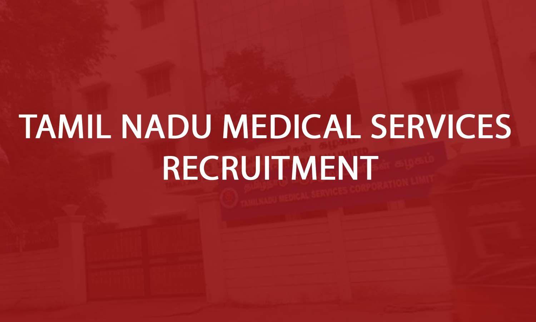 JOB ALERT: TN Medical Services Recruitment Board Releases 123 Vacancies For Assistant Surgeon Post