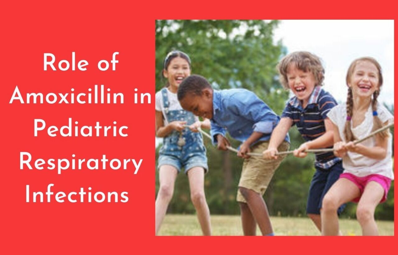 Amoxicillin in Paediatric Respiratory Infections – Review of Evidences