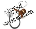 DOCTORS VS UNION OF INDIA 2