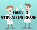 FINALY STIPEND INCREASE