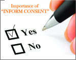 IMPORTANCE OF INFORM CONSENT