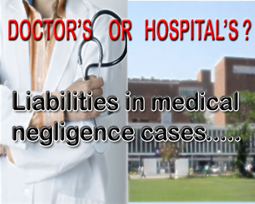 How to determine Hospitals Liability in case of Medical Negligence?