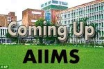 coming up aiims
