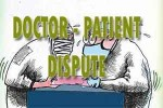 Doctor patient dispute