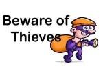 BEWARE OF THIEVES