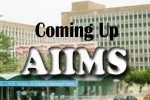 COMING-UP-AIIMS