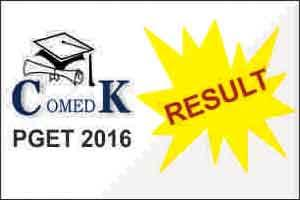 COMEDK PGET 2016 results out