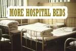 more hospitals beds