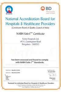 Fortis Hospitals Cunningham Road bags NABH Safe – I Certification