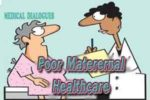 Poor maternal healthcare