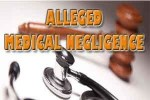 alleged medical negligance