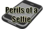 perils-of-a-selfie