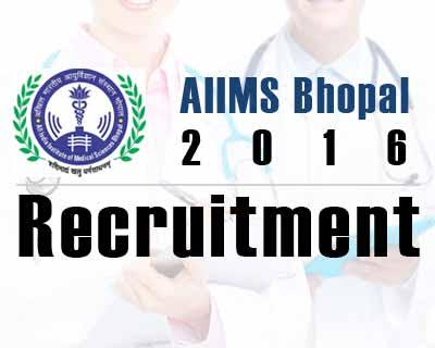 AIIMS Bhopal 2016 invites Recruitment for Junior Residents