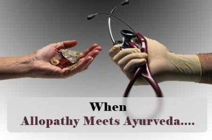 Allopathic Surgery, Ayurvedic Medicines- And the combination Works!