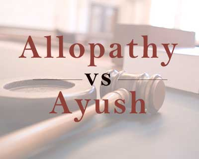 No Action against AYUSH for practicing allopathy: Supreme court