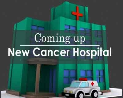 Bhubaneswar : New cancer hospital coming up