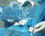 doctors-cant-guarantee-cure