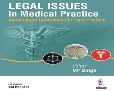 Book to define Medicolegal guidelines for Safe practise