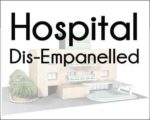 Hospital-Dis-empanelled