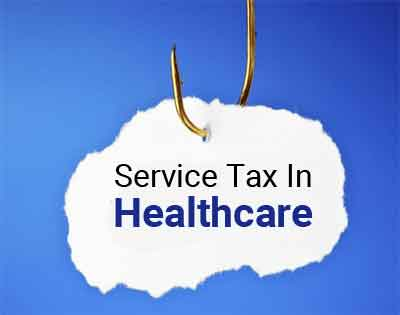 Finance Ministry clarifies on service tax on healthcare