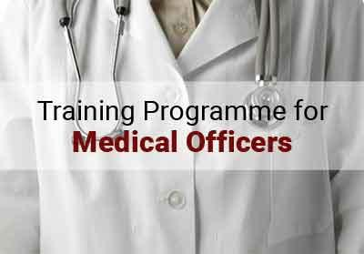 Training programme for medical officers