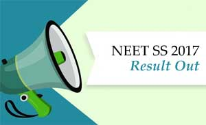 NEET SS 2017 Result out, check out the details