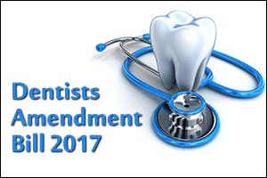 Cabinet approves introduction to Dentists Amendment Bill 2017