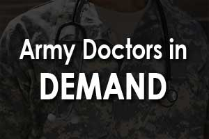 Image result for army doctors in demand