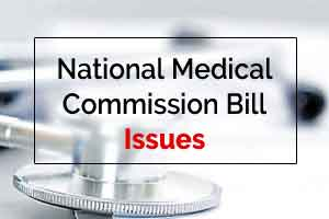 11 Reasons why Doctors are opposing National Medical Commission Bill