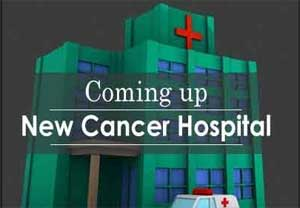 Assam to have 19 new cancer care units