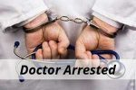 Doctor arrested