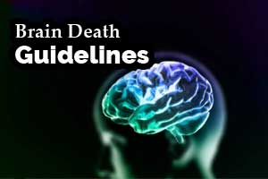 Standard Operating Protocol to confirm brain death, Check out Details