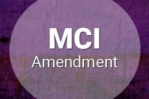 MCI Gazette amends feeder qualifications to 2 DM, 4 MCh courses