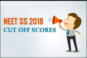 NEET SS 2018 Result Out, Cut Off Scores released by NBE