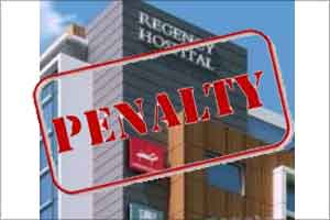 UP: Rs 70 lakh fine on Regency Hospital, directors