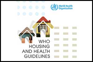 How Housing impacts health: WHO releases guidelines