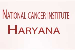 National Cancer Institute, largest Cancer Hospital in India opens its doors in Haryana