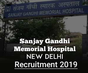 New Delhi: Sanjay Gandhi Memorial Hospital releases 72 vacancies for Junior Resident, Details