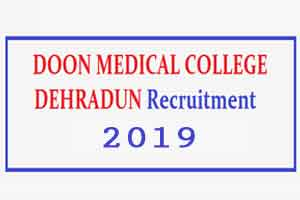 Walk in Interview at Doon Medical College for Medical Faculty Vacancies at GMC Srinagar Garhwal, Check out the details