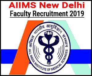 Job Alert: AIIMS New Delhi releases 19 Medical faculty Vacancies