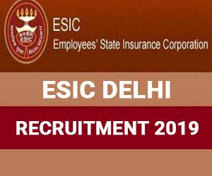 Walk In Interview: ESIC New Delhi releases 55 vacancies for Senior Resident, Specialist, Super Specialist posts, Details