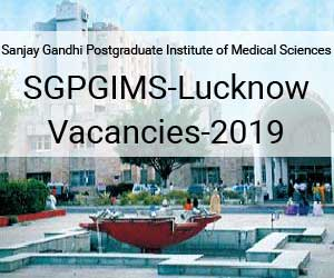 Job Alert: SGPGI Lucknow releases 15 vacancies for Senior