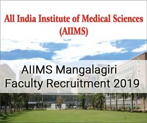 Job Alert: AIIMS Mangalagiri releases 45 vacancies for Medical Faculty posts, Details