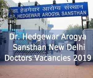 Dr Hedgewar Aarogya Sansthan New Delhi releases 14 Vacancies for Senior Resident post on Regular Basis, Details