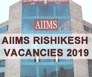 Job Alert: AIIMS Rishikesh releases 258 Vacancies, Details