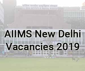 AIIMS New Delhi releases 186 vacancies for Junior Resident Post in 24 Specialities; APPLY NOW