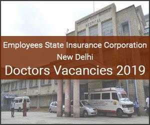 New Delhi: ESIC Basaidarapur Releases 73 Vacancies for Senior Resident post, Details